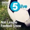 Logo of the podcast BBC Radio 5 live - The Non League Football Show