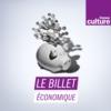 Logo of the podcast France Culture - Le billet économique