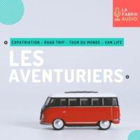 Logo of the podcast LES AVENTURIERS | La Fabrik Audio
