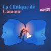 Logo of the podcast La Clinique de l'amour