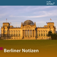 Logo of the podcast Berliner Notizen von MDR AKTUELL
