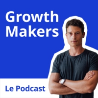Logo du podcast GrowthMakers