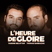 Logo of the podcast L'Heure de Gloire