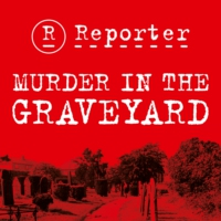Logo of the podcast Reporter - Murder In the Graveyard