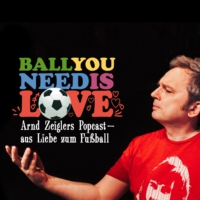 Logo of the podcast Ball you need is love – aus Liebe zum Fußball
