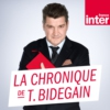 Logo of the podcast La Chronique de Thomas Bidegain