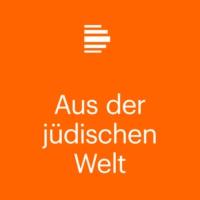 Logo of the podcast Aus der jüdischen Welt - Deutschlandfunk Kultur