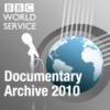 Logo of the podcast BBC World Service - Documentaries 2010