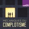 Logo of the podcast Mécaniques du complotisme