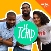 Logo du podcast Le tchip (n°1) : Guess who's black ?