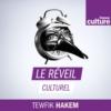 Logo of the podcast Le réveil culturel