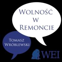 Logo of the podcast Wolność w Remoncie