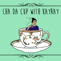 Logo du podcast Cha Da Cup with KayRay