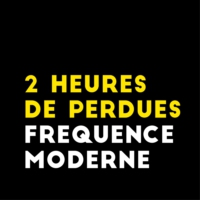 Logo of the podcast 2 Heures De Perdues