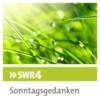 Logo of the podcast SWR4 Sonntagsgedanken (Verkündigungssendung)