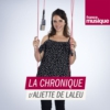 Logo of the podcast La chronique d'Aliette de Laleu