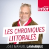 Logo of the podcast Chroniques littorales de José-Manuel Lamarque