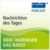 Logo of the podcast MDR THÜRINGEN  - Nachrichten des Tages