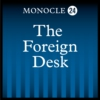 Logo of the podcast Monocle 24: The Foreign Desk