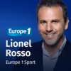 Logo of the podcast Europe 1 Sport - Lionel Rosso