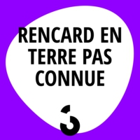 Logo of the podcast Rencard en terre pas connue - 10.07.2017