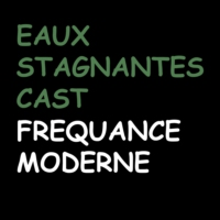 Logo of the podcast Eau Stagnante Cast