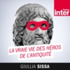 Logo du podcast La vraie vie des héros de l'Antiquité