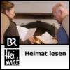 Logo of the podcast Heimat lesen - BR Heimat