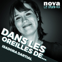Logo of the podcast Radio Nova - Dans les oreilles de ...