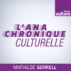Logo of the podcast L'Anachronique culturelle
