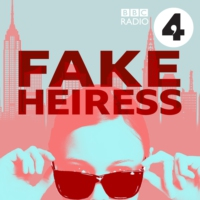 Logo of the podcast Fake Heiress