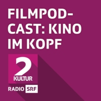Logo of the podcast SRF 2 - Filmpodcast: Kino im Kopf