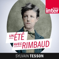 Logo of the podcast Un été avec Rimbaud