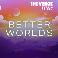 Logo of the podcast Verge Extras: Better Worlds