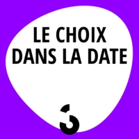 Logo of the podcast Le choix dans la date - 27.03.2017