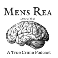 Logo of the podcast Mens Rea:  A true crime podcast
