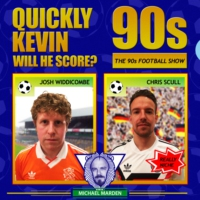 Logo of the podcast Quickly Kevin; will he score? The 90s Football Show