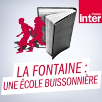 Logo of the podcast La Fontaine : une école buissonnière