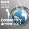 Logo of the podcast BBC World Service - Documentaries 2007