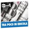 Logo of the podcast Tra poco in edicola