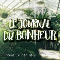 Logo du podcast Le Journal du Bonheur