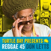 Logo of the podcast Don Letts and Turtle Bay present Reggae 45