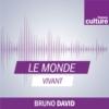 Logo du podcast Le Monde vivant