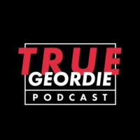 Logo of the podcast The True Geordie Podcast