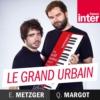 Logo du podcast Le grand urbain