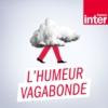 Logo of the podcast L'Humeur vagabonde