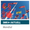 Logo of the podcast SWR Aktuell Mondial