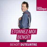 Logo of the podcast France Musique - Etonnez-moi Benoît