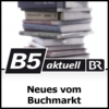Logo of the podcast Neues vom Buchmarkt - B5 aktuell
