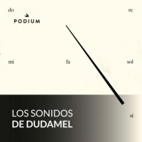 Logo of the podcast Los sonidos de Dudamel